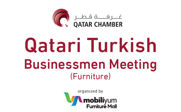 Qatari Turkish Businessmen Meeting (Furniture)