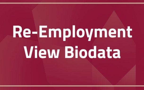 Re-Employment   View Biodata