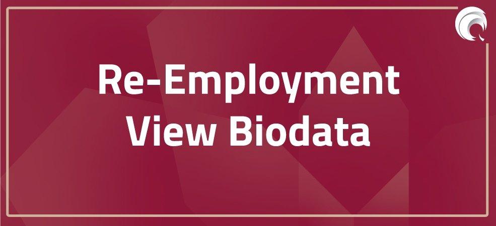 Re-Employment | View Biodata