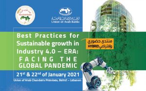 Best Practices for Sustainable growth in Industry 4.0 – ERA: Facing the Global Pandemic @ Union of Arab Chambers Premises,
