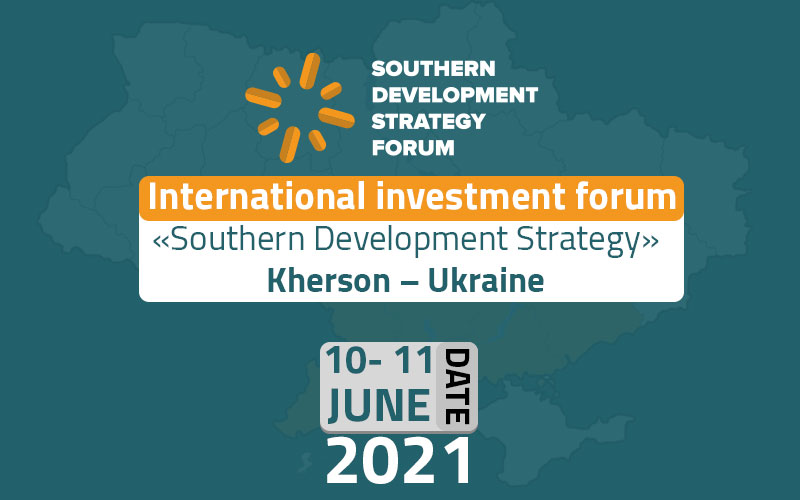 International Investment Forum - «Southern Development Strategy»  Kherson – Ukraine