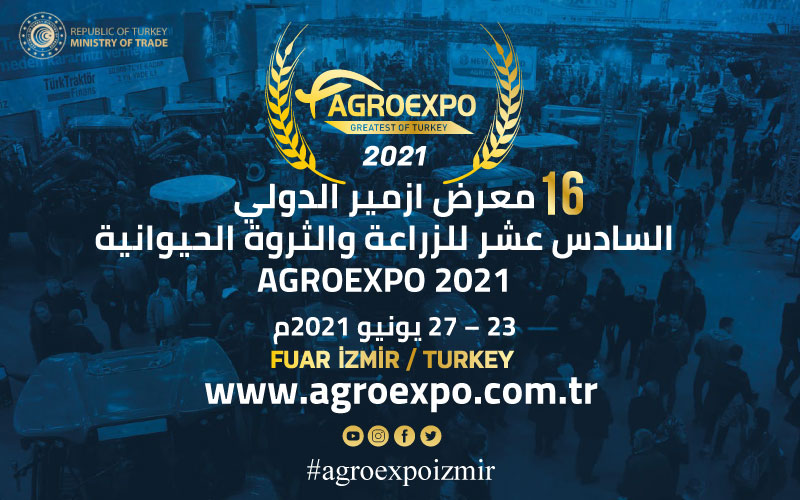 معرض ازمير الدولي السادس عشر للزراعة والثروة الحيوانية AGROEXPO 2021
