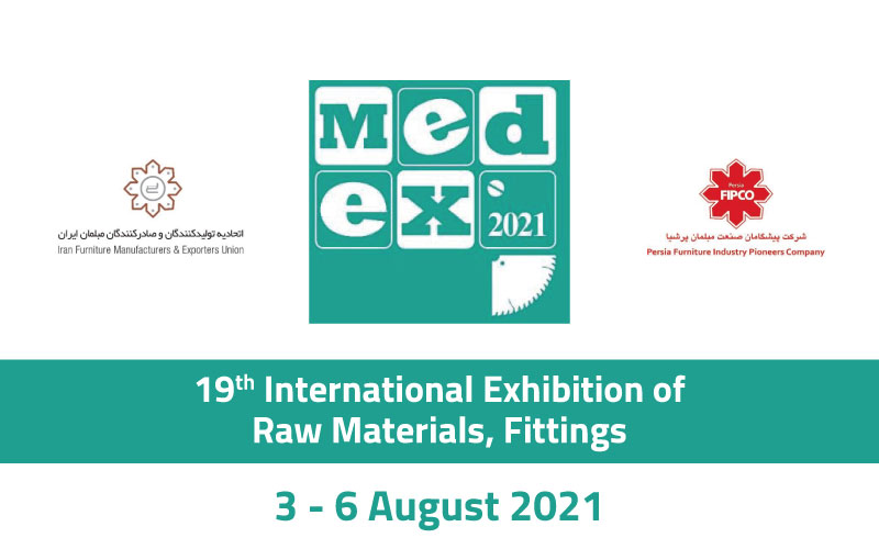 19th International Exhibition of Raw Materials, Fittings, Accessories Equipment and Machinery for Wood and Furniture Industries